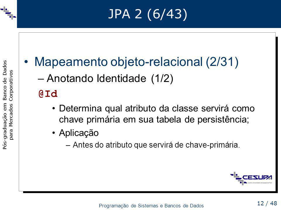 Mapeamento objeto-relacional (2/31)