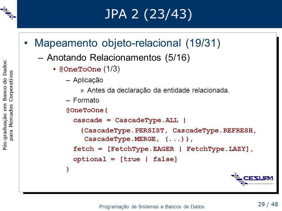 JPA 2 (23/43) Mapeamento objeto-relacional (19/31)