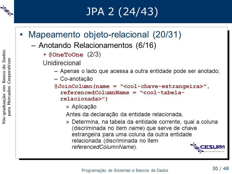 JPA 2 (24/43) Mapeamento objeto-relacional (20/31)