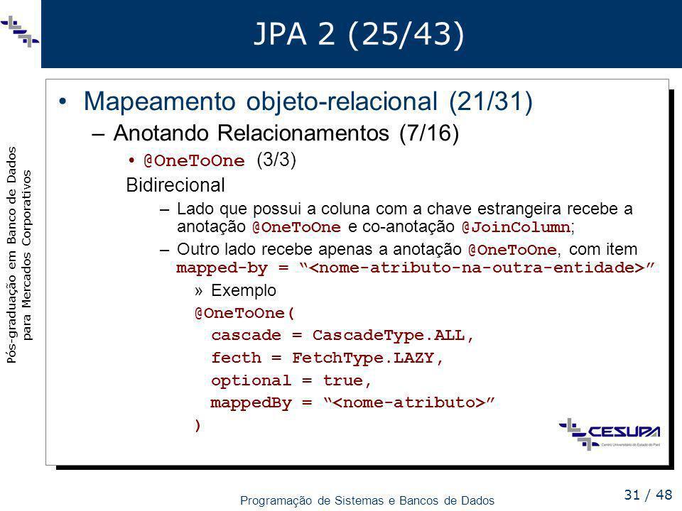 JPA 2 (25/43) Mapeamento objeto-relacional (21/31)