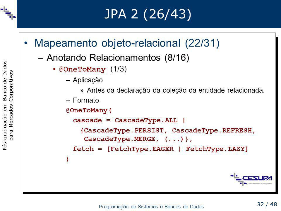 JPA 2 (26/43) Mapeamento objeto-relacional (22/31)