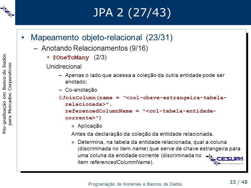 JPA 2 (27/43) Mapeamento objeto-relacional (23/31)