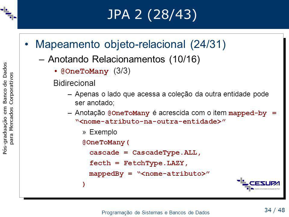 JPA 2 (28/43) Mapeamento objeto-relacional (24/31)