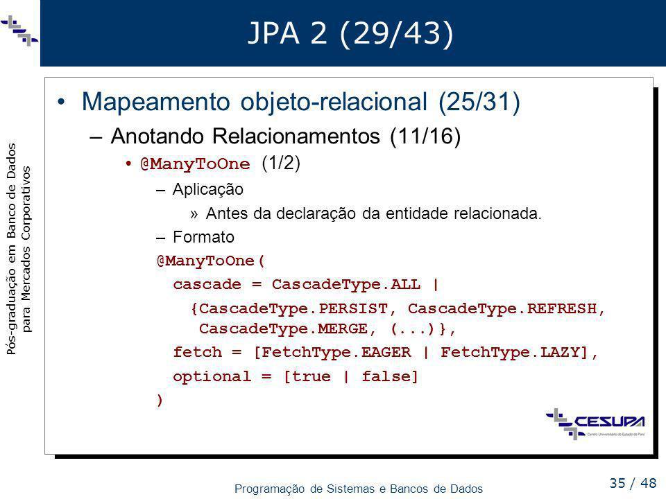 JPA 2 (29/43) Mapeamento objeto-relacional (25/31)