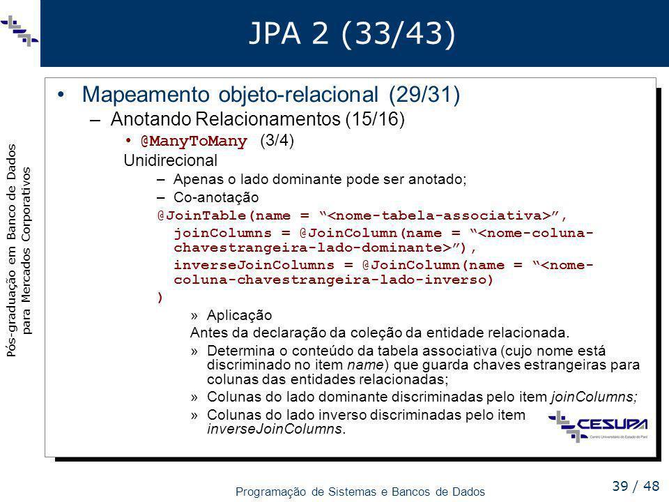 JPA 2 (33/43) Mapeamento objeto-relacional (29/31)