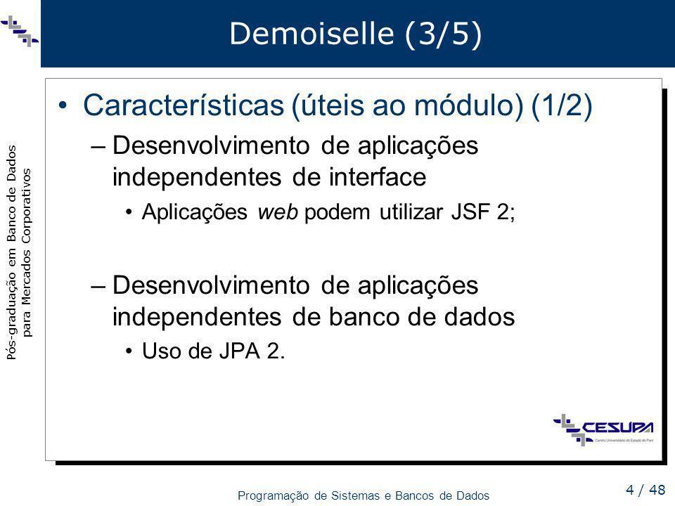 Características (úteis ao módulo) (1/2)