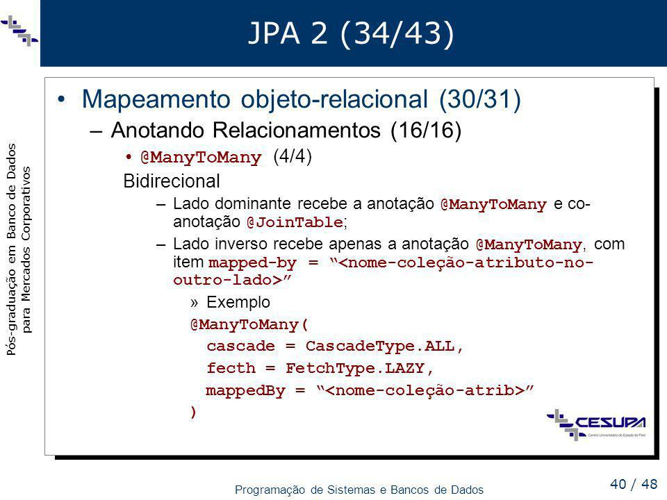 JPA 2 (34/43) Mapeamento objeto-relacional (30/31)
