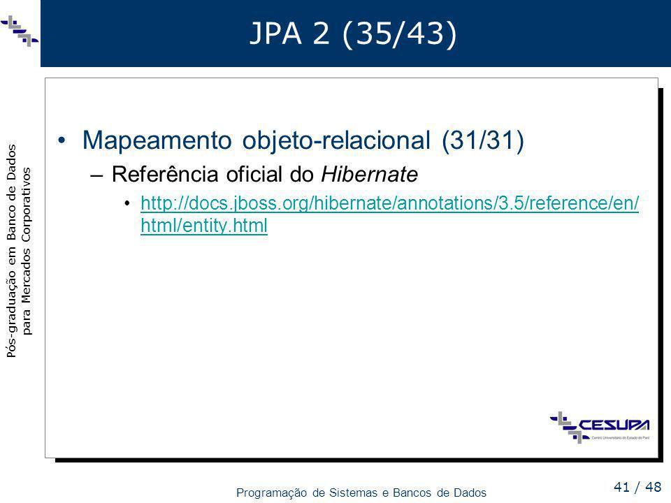 JPA 2 (35/43) Mapeamento objeto-relacional (31/31)