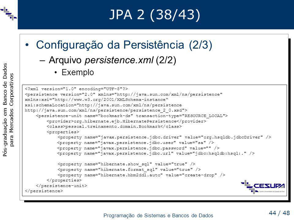 JPA 2 (38/43) Configuração da Persistência (2/3)