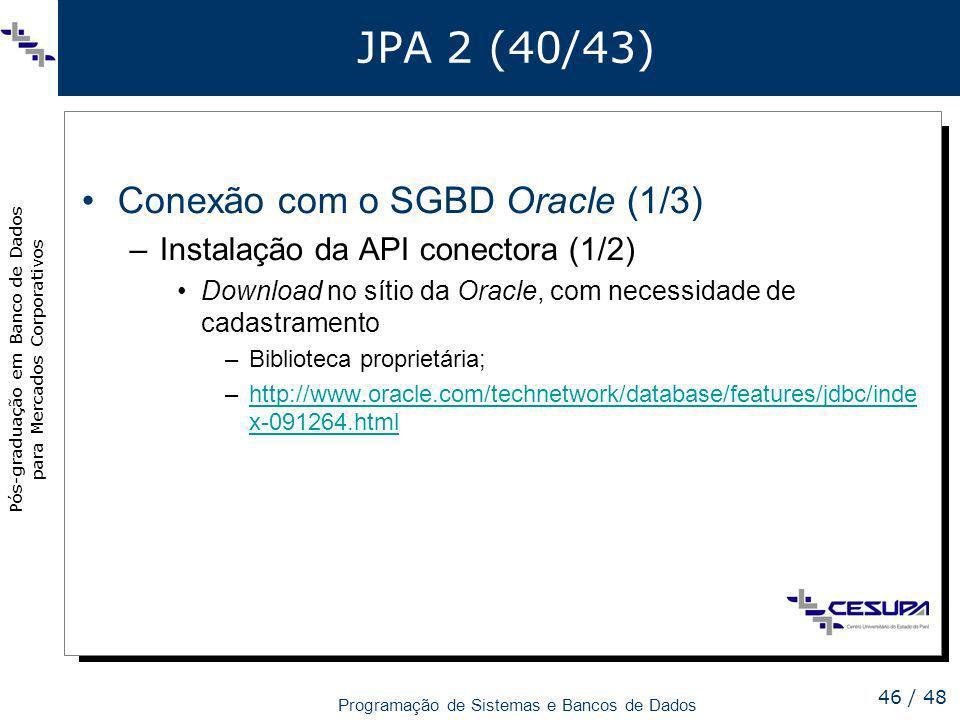 JPA 2 (40/43) Conexão com o SGBD Oracle (1/3)