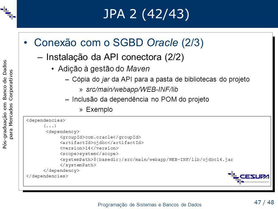 JPA 2 (42/43) Conexão com o SGBD Oracle (2/3)