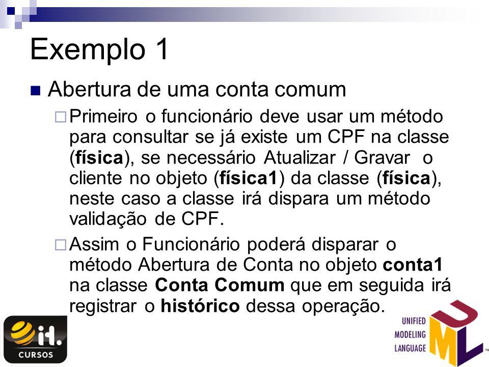 Exemplo 1 Abertura de uma conta comum