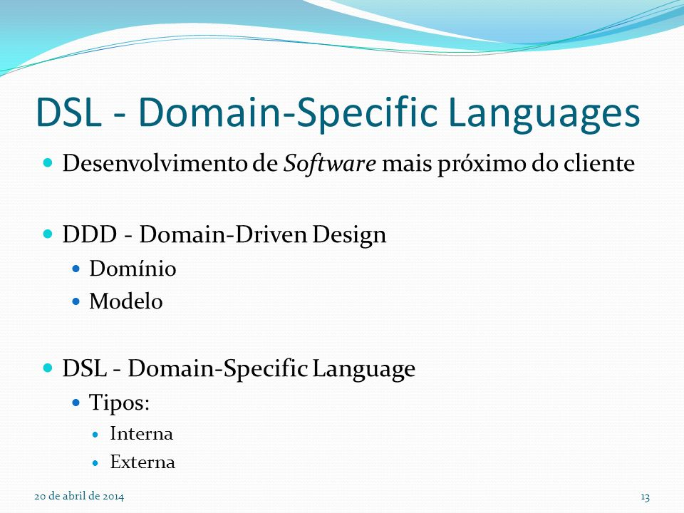 DSL - Domain-Specific Languages