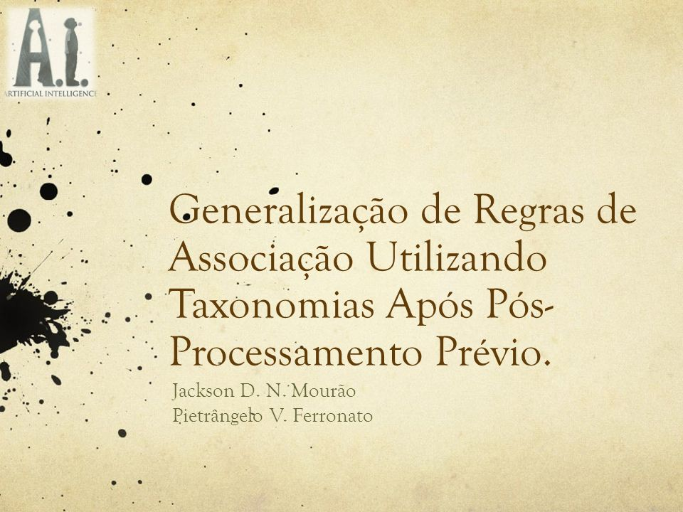 Jackson D. N. Mourão Pietrângelo V. Ferronato