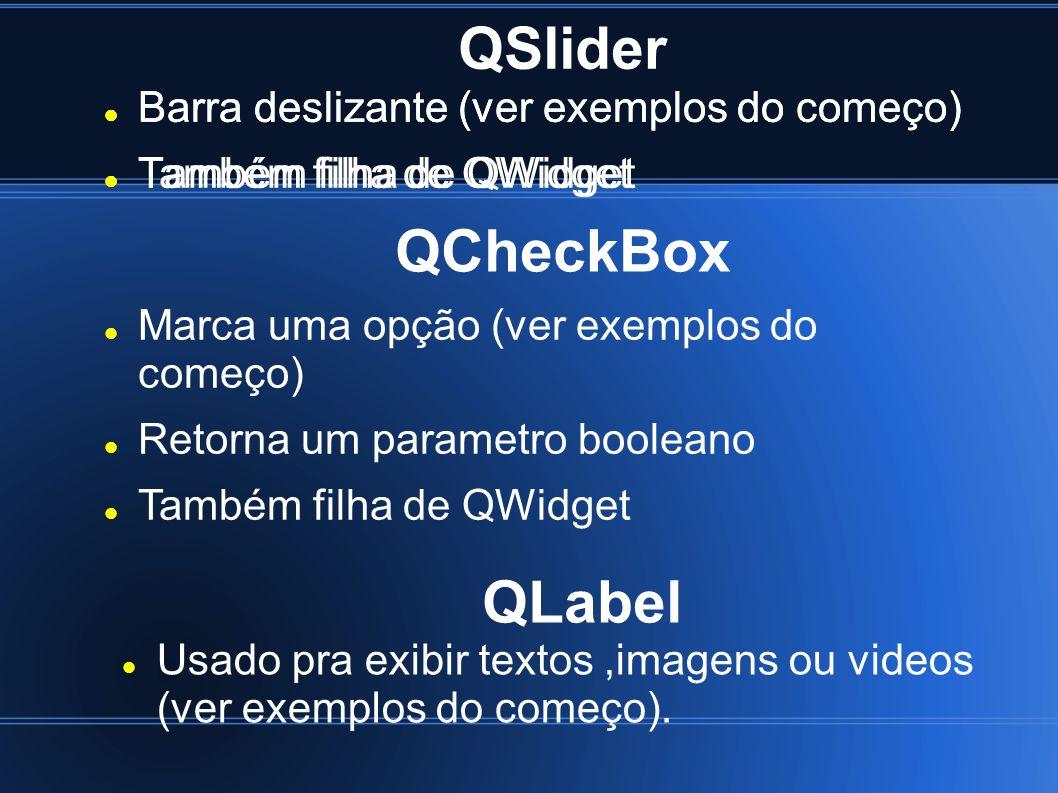 QSlider QCheckBox QLabel