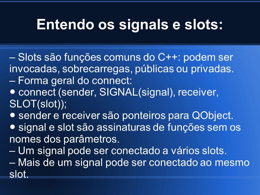 Entendo os signals e slots: