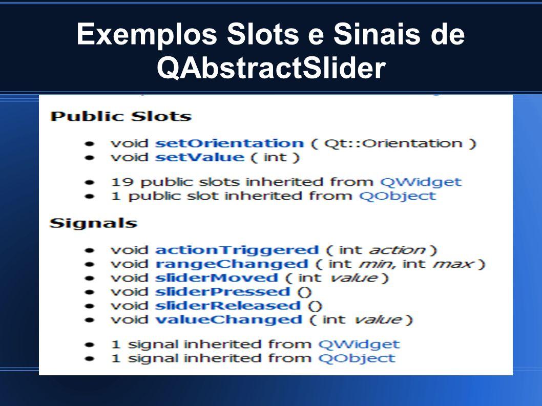 Exemplos Slots e Sinais de QAbstractSlider