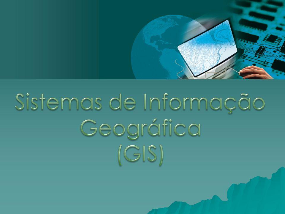 Sistemas de Informação Geográfica (GIS)