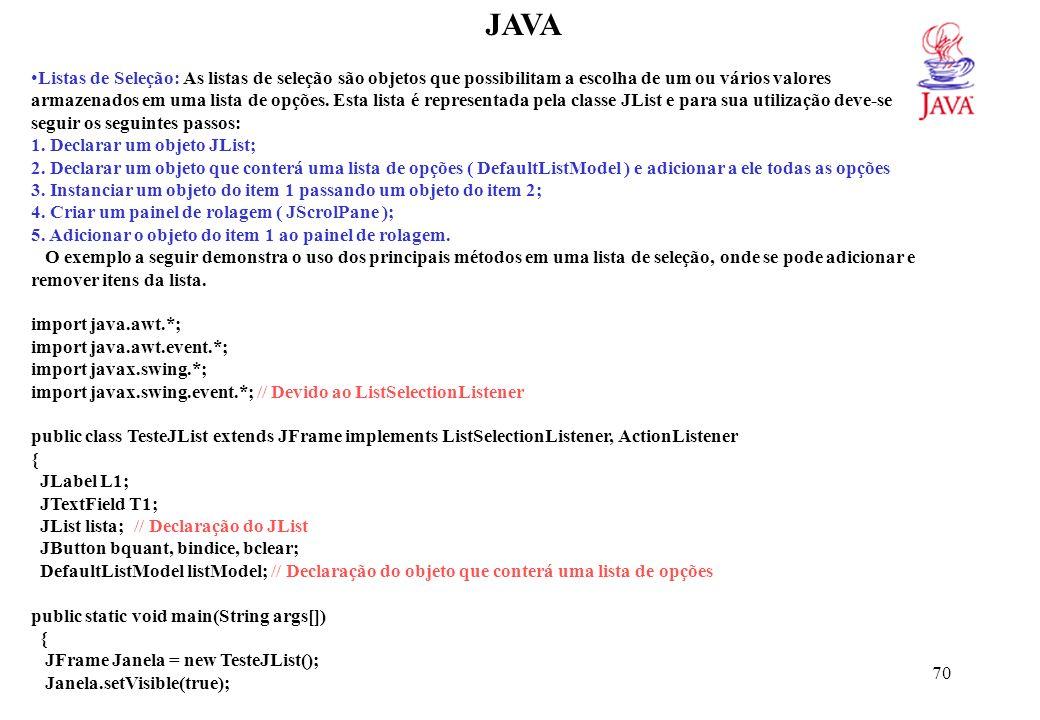 JAVA WindowListener x = new WindowAdapter() // Classe Interna para o evento WindowListener. { public void windowClosing(WindowEvent e)