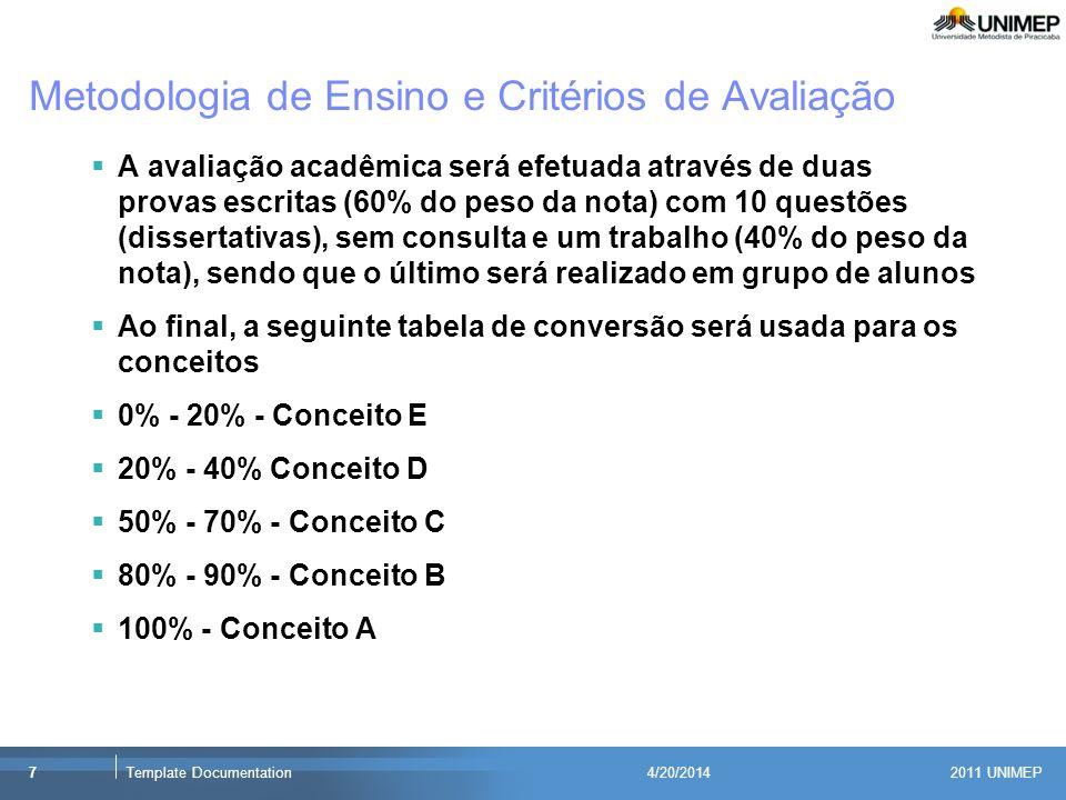Metodologia de Ensino e Critérios de Avaliação