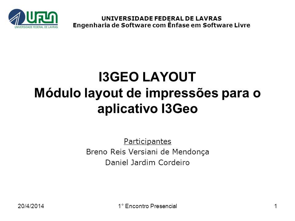I3GEO LAYOUT Módulo layout de impressões para o aplicativo I3Geo