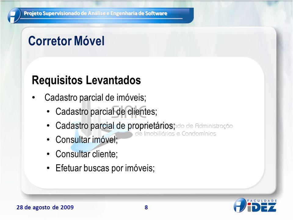 Corretor Móvel Requisitos Levantados Cadastro parcial de imóveis;