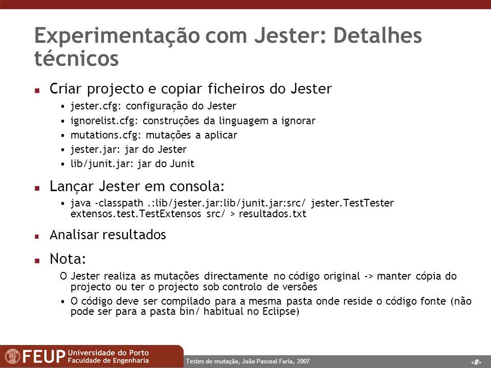 Experimentação com Jester: Detalhes técnicos