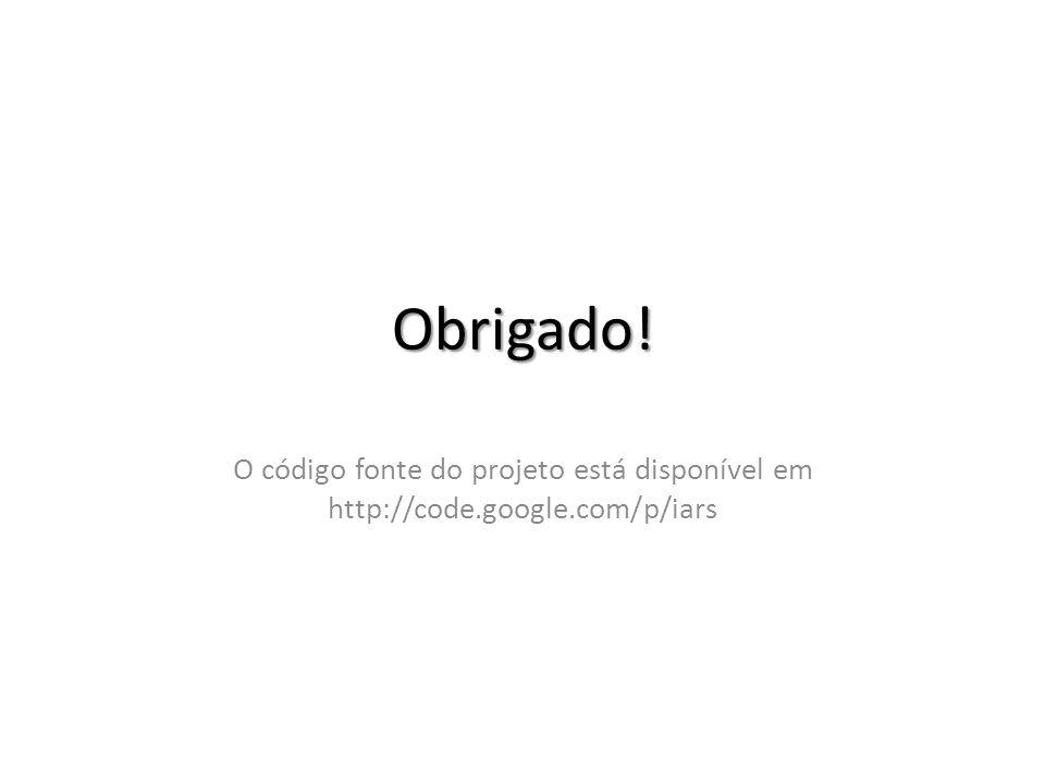 Obrigado! O código fonte do projeto está disponível em http://code.google.com/p/iars