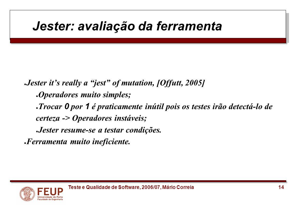 Jester: avaliação da ferramenta