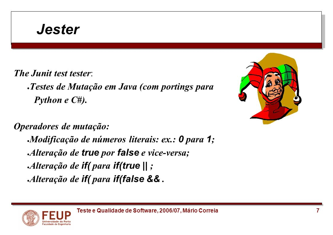 Jester The Junit test tester: