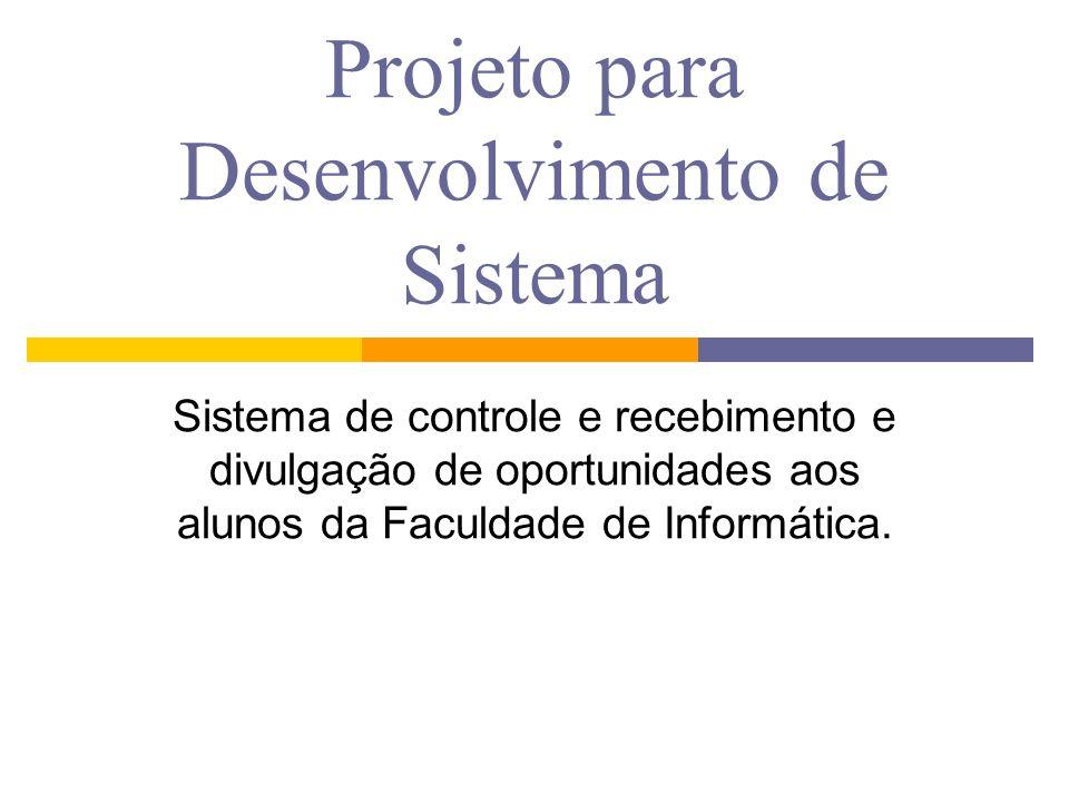 Projeto para Desenvolvimento de Sistema