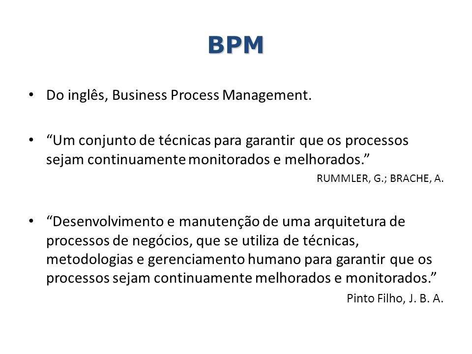 BPM Do inglês, Business Process Management.