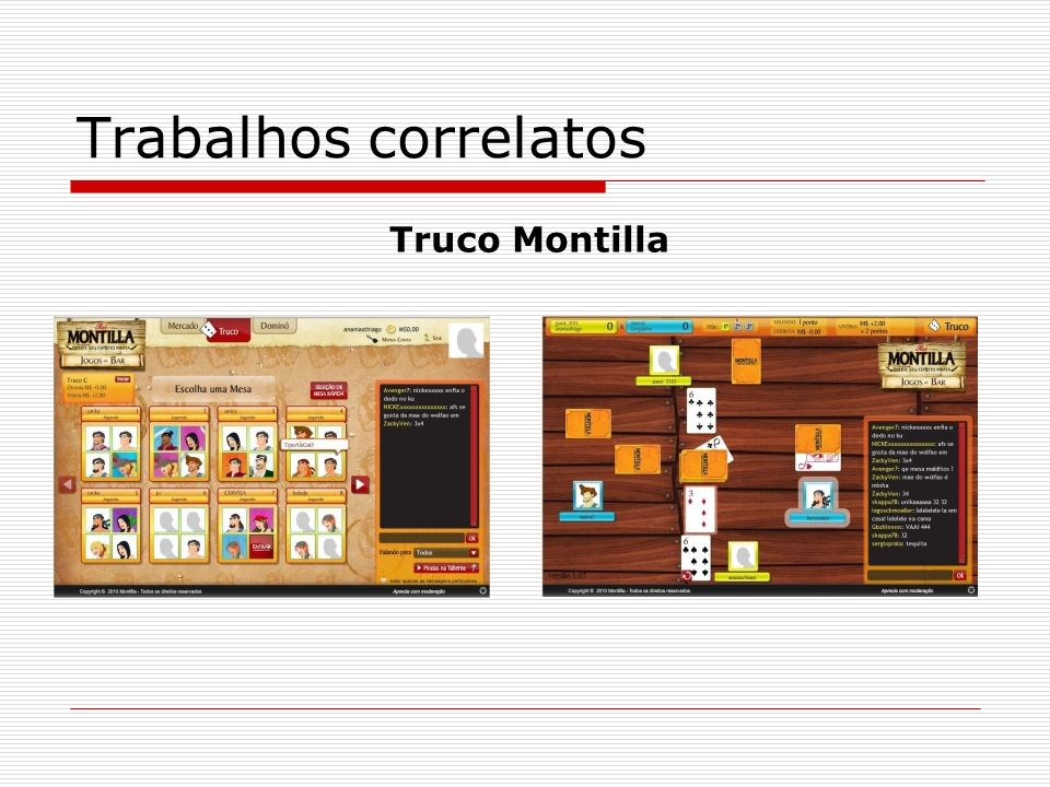 Trabalhos correlatos Truco Montilla
