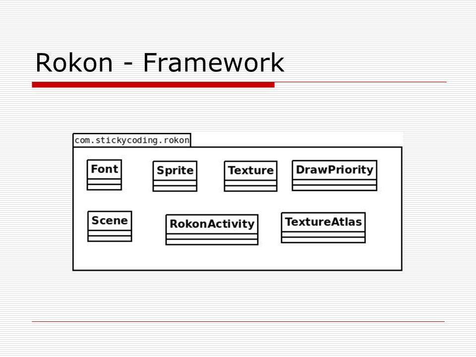 Rokon - Framework
