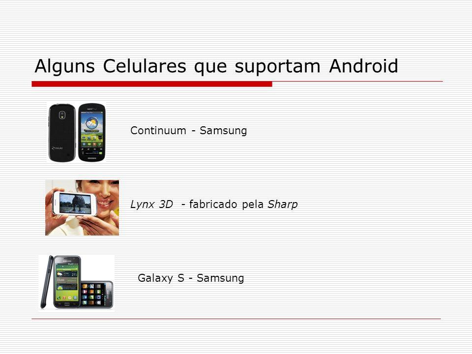 Alguns Celulares que suportam Android
