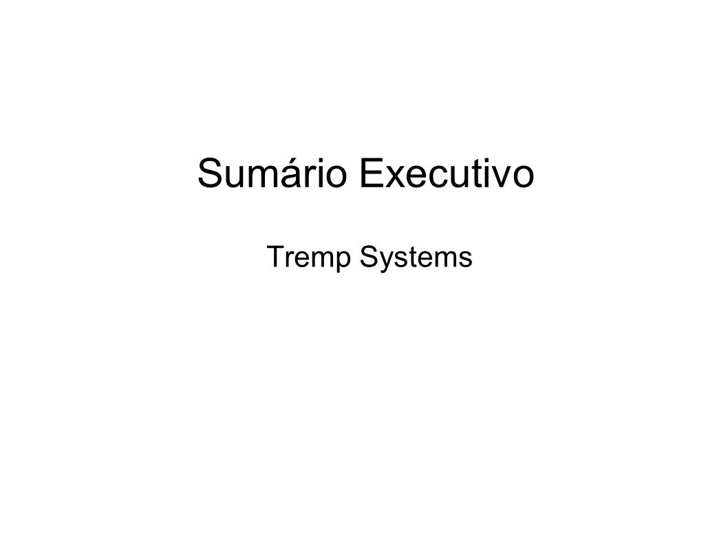 Sumário Executivo Tremp Systems