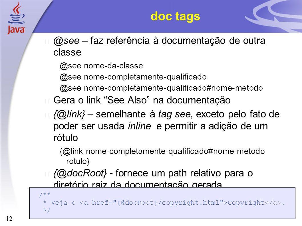 doc tags @see – faz referência à documentação de outra classe
