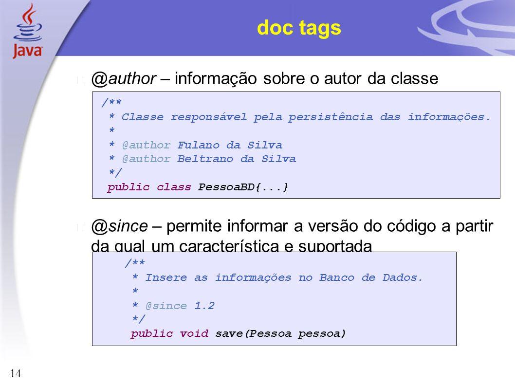 doc tags @author – informação sobre o autor da classe
