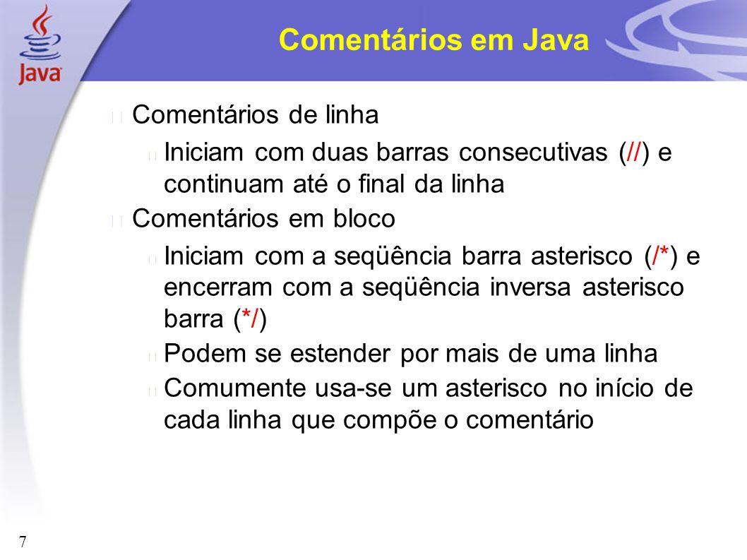 Comentários em Java Comentários de linha