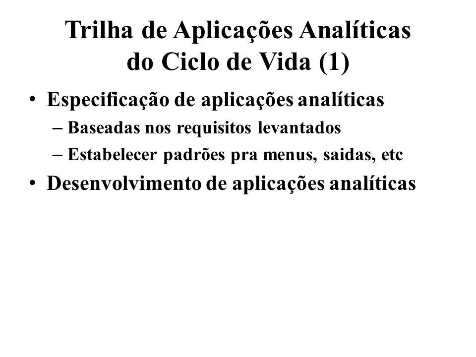 Trilha de Aplicações Analíticas do Ciclo de Vida (1)