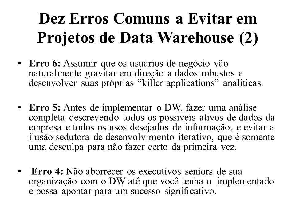 Dez Erros Comuns a Evitar em Projetos de Data Warehouse (2)