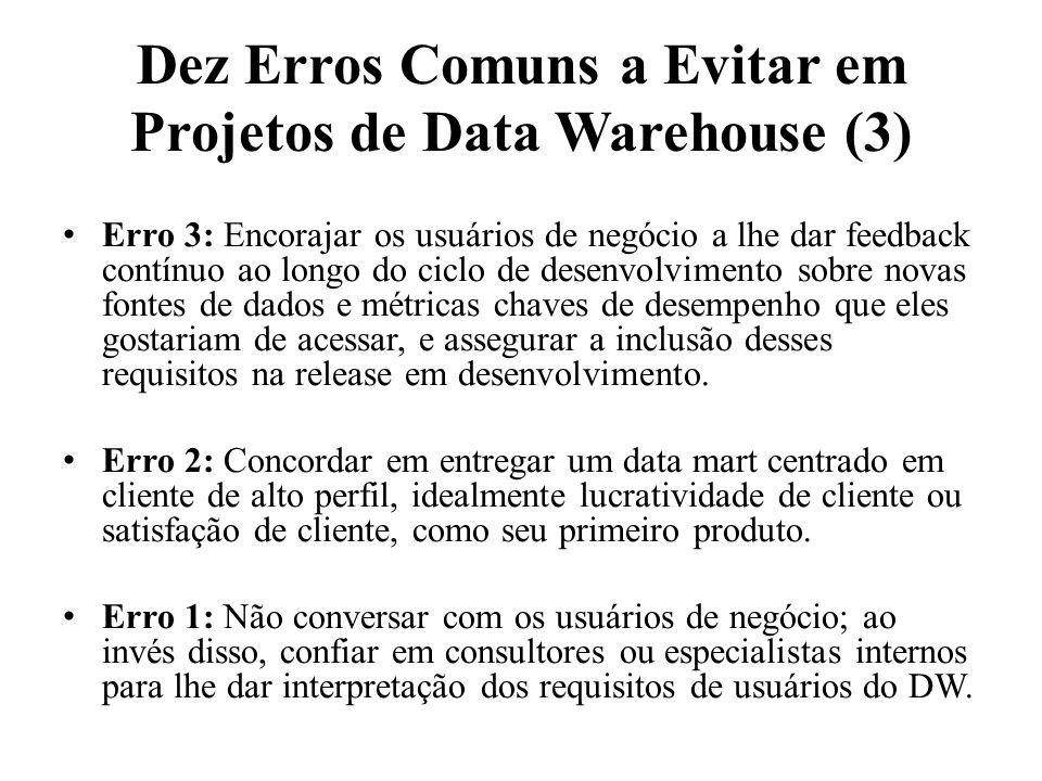 Dez Erros Comuns a Evitar em Projetos de Data Warehouse (3)
