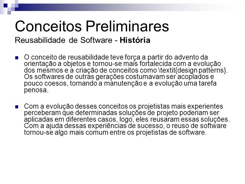 Conceitos Preliminares Reusabilidade de Software - História
