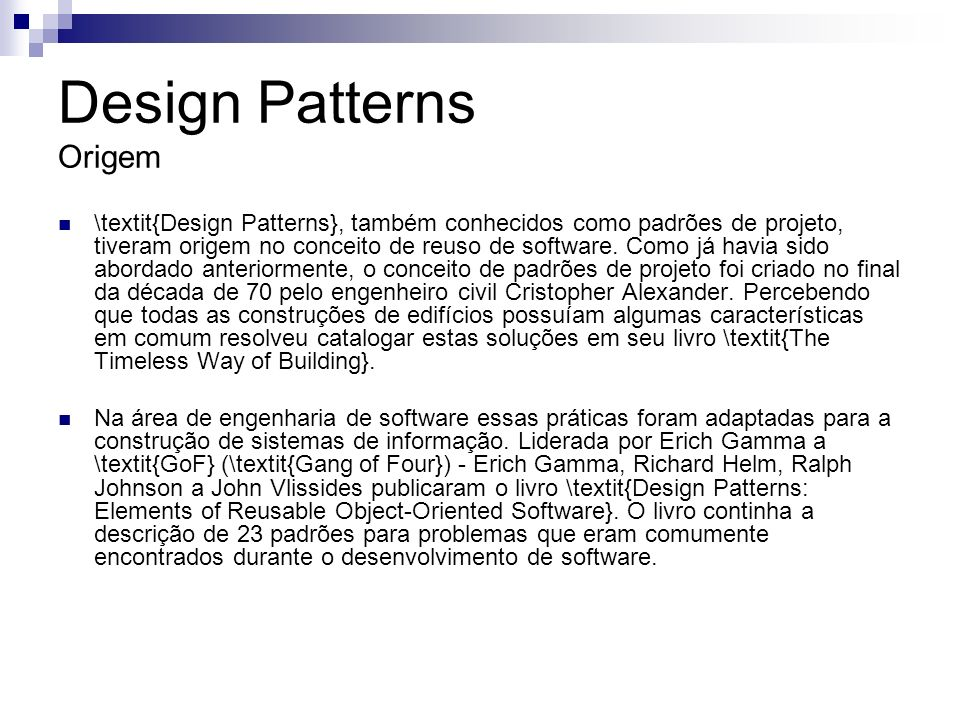 Design Patterns Origem
