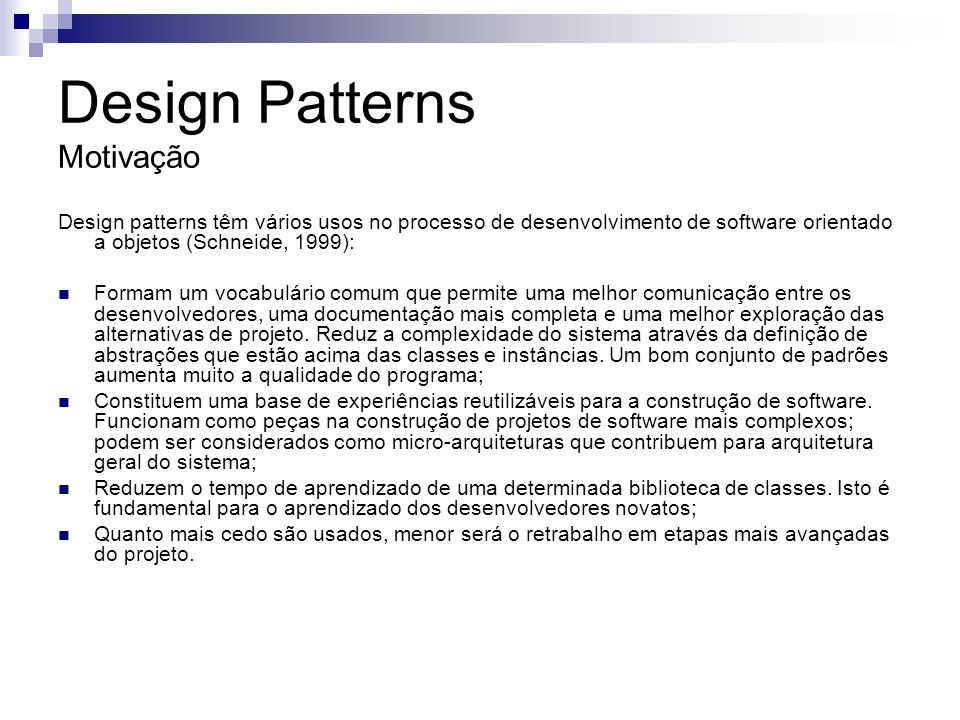 Design Patterns Motivação