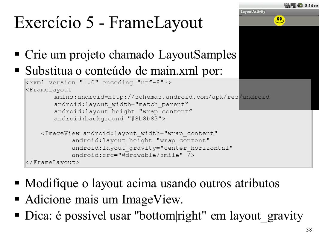 Exercício 5 - FrameLayout