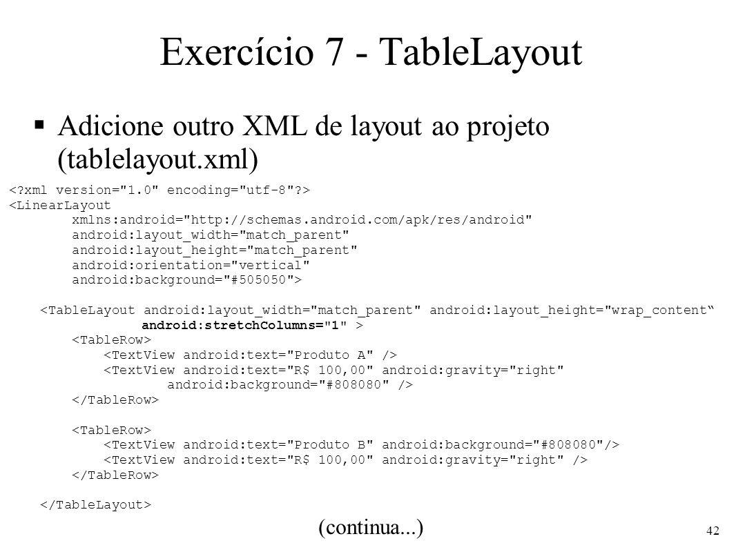 Exercício 7 - TableLayout