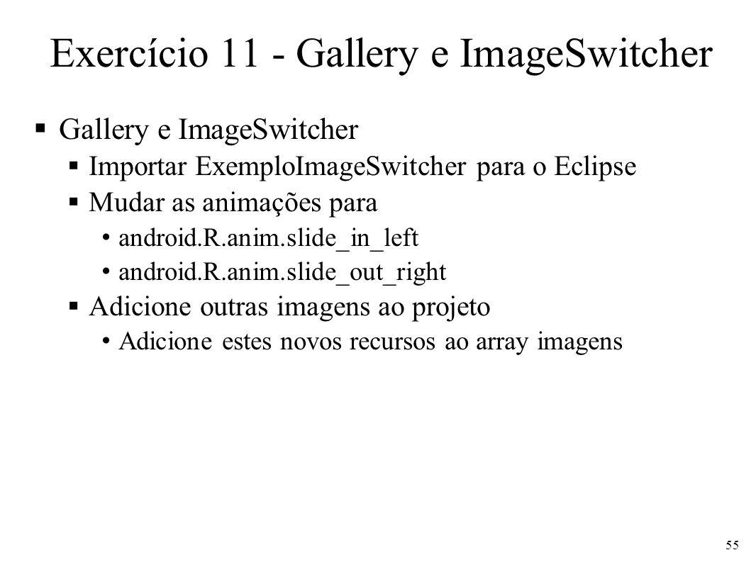 Exercício 11 - Gallery e ImageSwitcher