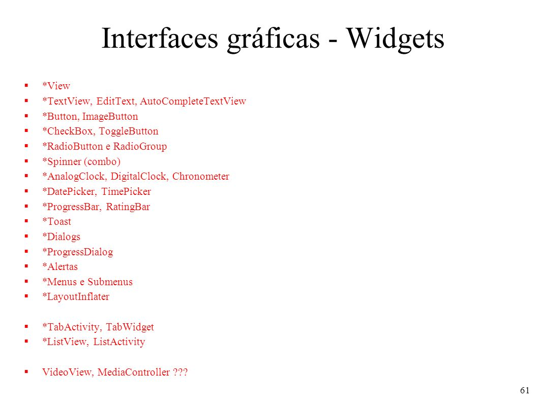 Interfaces gráficas - Widgets