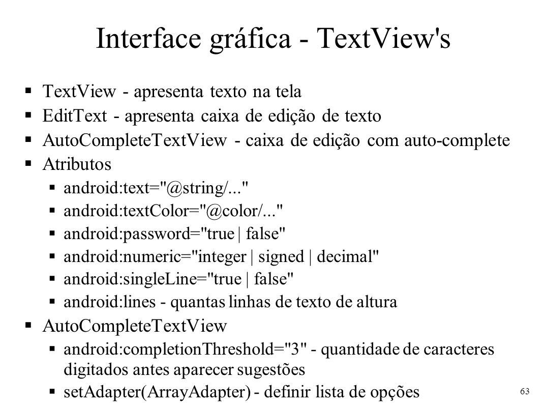 Interface gráfica - TextView s
